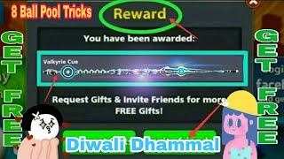 8 Ball Pool Diwali Dhammal Get Officially Free [ Valkyrie Cue ] Free Reward is Back Again Loot 😎