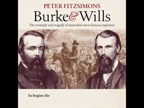 Burke & Wills by Peter Fitzsimons | Part 1