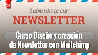 Curso Diseño y creación de Newsletter con Mailchimp por 39€