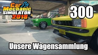 Auto Werkstatt Simulator 2018 ► CAR MECHANIC SIMULATOR Gameplay #300 [Deutsch|German]