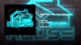 Gambar cover Flo Rida - Here It Its (feat. Chris Brown