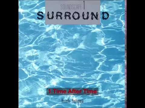 Hiroshi Yoshimura Soundscape 1 surround(1986)