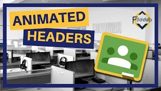 Adding and creating an animated header in Google Classroom Video