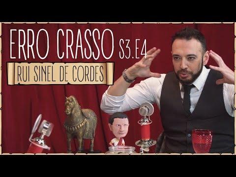 Erro Crasso T3 Ep4 - RUI SINEL DE CORDES, ser solteiro, shots de whisky e uma entrevista de vida.