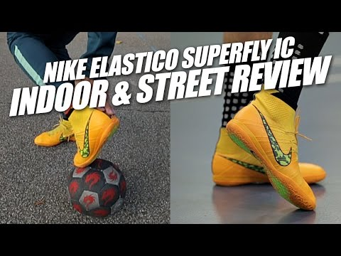 Nike Elastico Superfly IC Indoor and Street Review