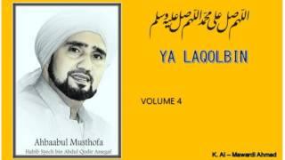 Habib Syech : Ya Laqolbin - vol4