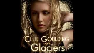 Ellie Goulding - Lights Glaciers Dubstep Remix