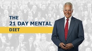 The 21 Day Mental Diet | Brian Tracy
