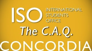 Apply for your C.A.Q.