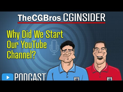 "The CGInsider Podcast #2105: ""Why Did The CGBros Start Their YouTube Channel?"" by TheCGBros"