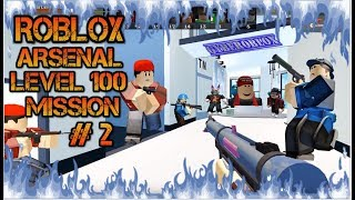 Roblox Arsenal Target Level 100 Mission # 2