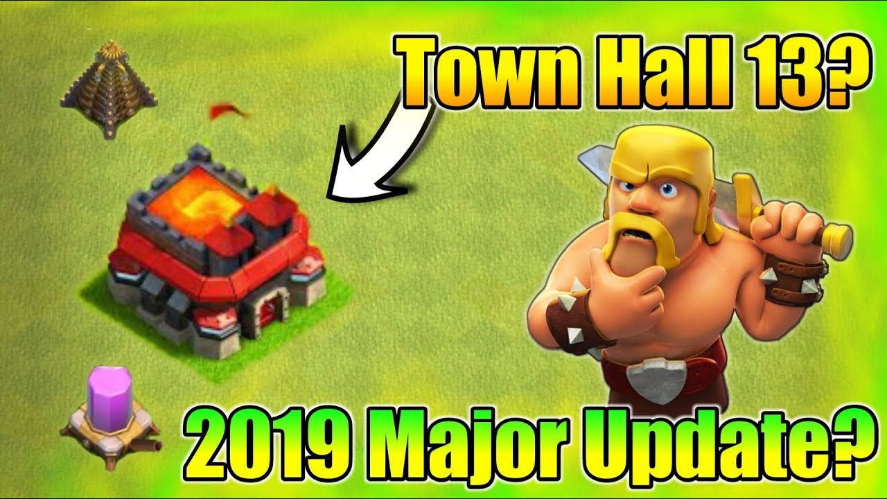 clash of clans new update town hall 13 is coming 2019. Black Bedroom Furniture Sets. Home Design Ideas
