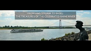 From Amsterdam to Basel: The Treasures of the Celebrated Rhine River on board the MS Lafayette