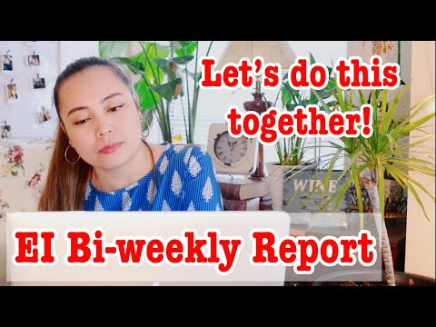 EI Bi-weekly Report Step By Step Submission. Even If You Got CERB, Report! Let's Do This Together!