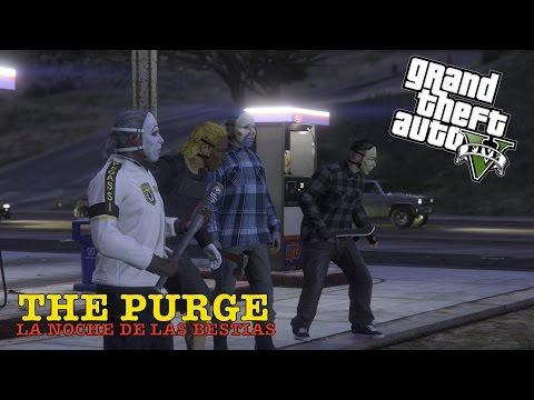 THE PURGE -LA NOCHE  DE LAS BESTIAS / GTA 5 ONLINE TRAILER