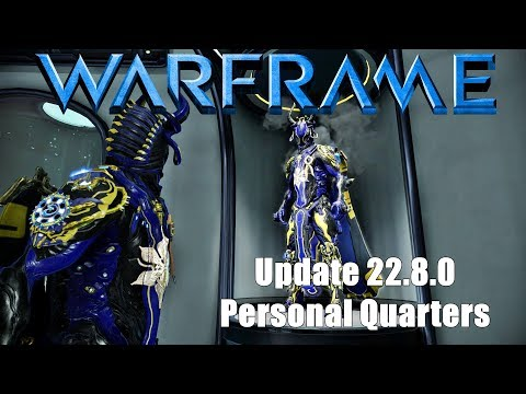 Warframe: Update 22.8.0 Installing & Customizing the Personal Quarters Segment