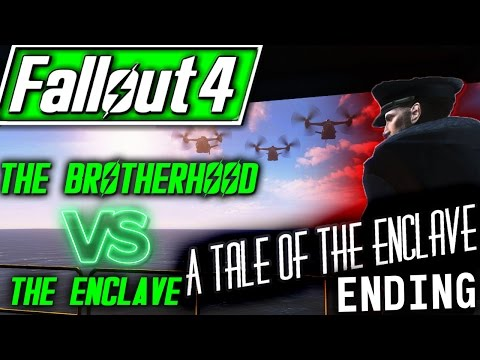 BROTHERHOOD VS ENCLAVE - Fallout 4 Quest Mod - America Rising: A Tale of the Enclave END (XBOX & PC)