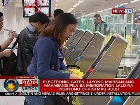 SONA: Electronic gates sa NAIA, layong maibsan ang mahabang pila sa immigration lalo na ngayong