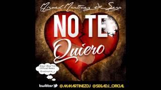 Miguel Martinez & Sega - No Te Quiero (Raul Martin Official Remix)