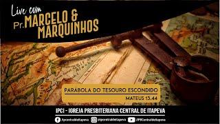 Live Pr. Marcelo e Marquinhos - 12/04/2021