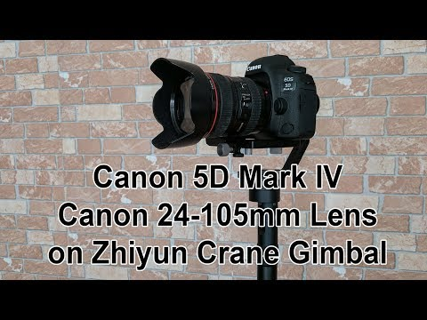 Zhiyun Crane V2 Carries Canon 5D Mark IV and Canon 24-105mm Lens