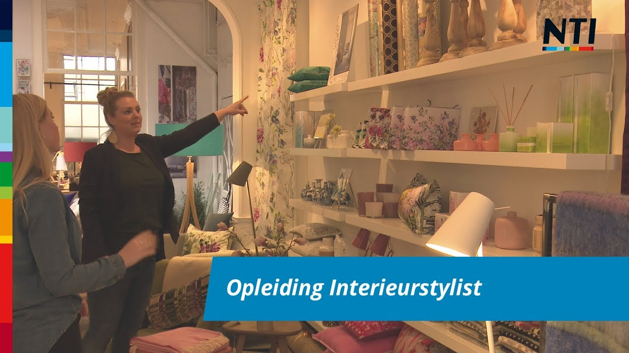 Nti vakopleiding interieurstylist youtube for Interieurstylist opleiding