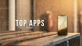 Top Android Apps! (August 2018)