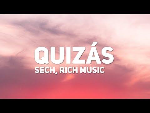 Sech, Dalex - Quizas (Letra) (ft. Justin Quiles, Wisin, Zion, Lenny Tavarez, Feid)