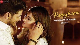 Raanjhana - Lyrical | Priyank Sharmaaa & Hina Khan | Asad Khan ft. Arijit Singh| Zee Music Originals