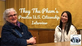 Thuy Thu Pham's Practice Citizenship Interview