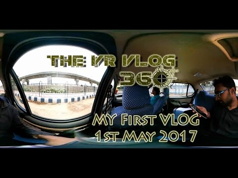 My First Vlog - Going to watch Baahubali 2, Kolkata in 360 with 3D Spatial Audio, The VR Vlog 360