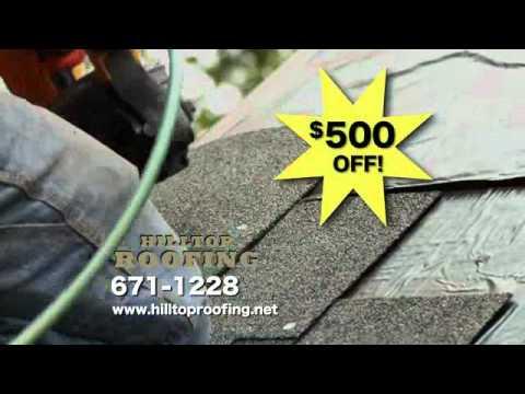 Hilltop Roofing $500 off