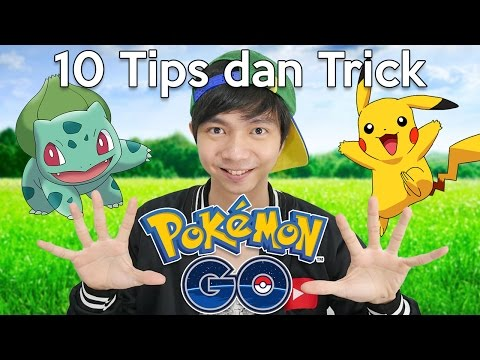 10 Tips dan Trick Buat Pemula - Pokemon Go Indonesia
