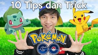 10 Tips dan Trick Buat Pemula Pokemon Go Indonesia