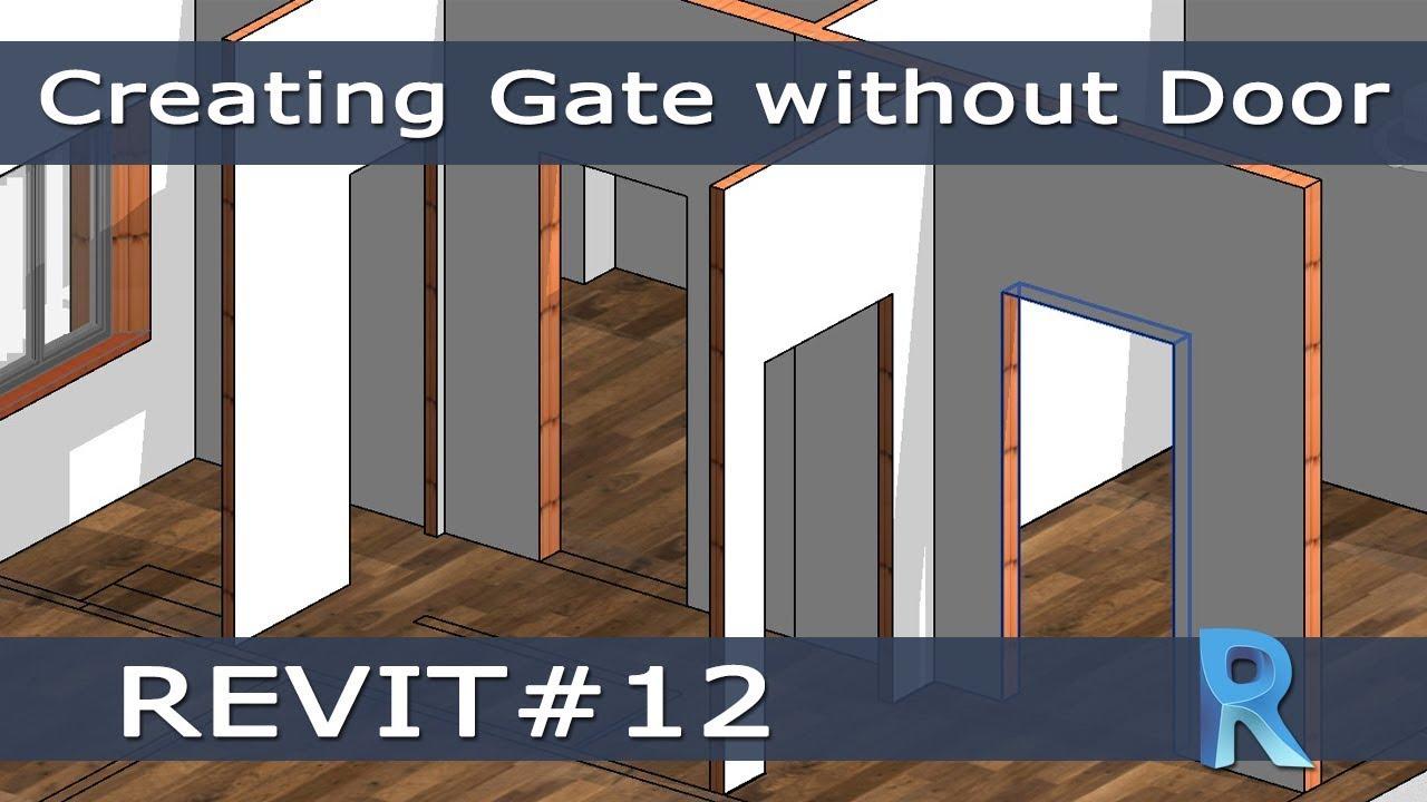 Tekla Porte E Finestre revit #12 - come inserire varchi senza porte (creating gate without door)