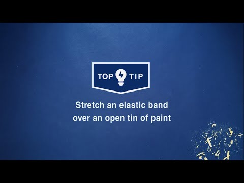 Wickes Top Tips Stretch An Elastic Band Over An Open Tin Of