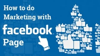 How to promote Business through Facebook 2018 | Facebook Marketing | SEO - Part 34