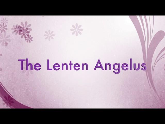 Lenten Angelus
