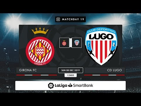 Girona FC - CD Lugo MD19 D1200