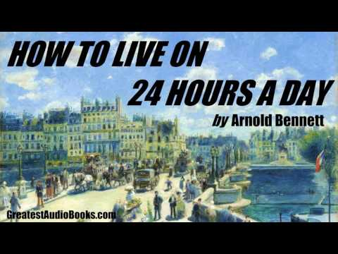 HOW TO LIVE ON 24 HOURS A DAY   FULL AudioBook