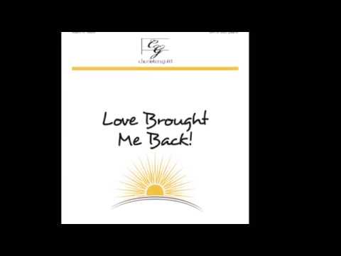 CGA1566 Love Brought Me Back! - Mark A. Miller