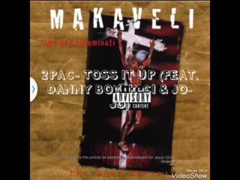 2Pac-Toss It Up (Feat. Danny Boy, K-Ci &...