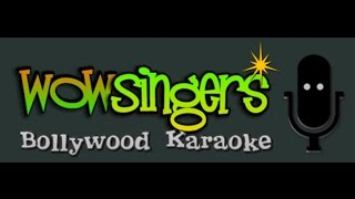 Ab Tere Bin Ji lenge Hum - Hindi Karaoke - wow singers
