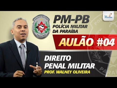 Aulão #04 - PM-PB - Direito Penal Militar - Walney Oliveira