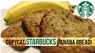 How To Make Starbucks Banana Bread!
