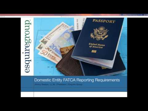 Domestic entity FATCA Reporting Requirements