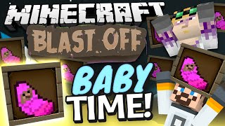 Minecraft Mods - Blast Off! #92 BABY TIME