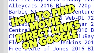 [TUTORIAL] HOW TO FIND MOVIE LINKS ON GOOGLE (DIRECT LINK)