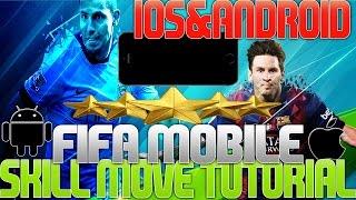 Skill Move Tutorial   FIFA 16 MOBILE