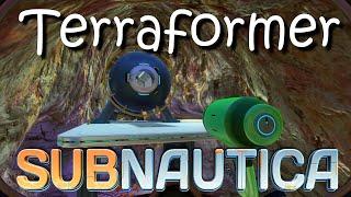 Subnautica - Terraformer